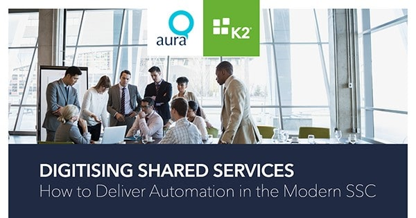 Webinar: Digitising Shared Services: How to Deliver Automation in the Modern SSC